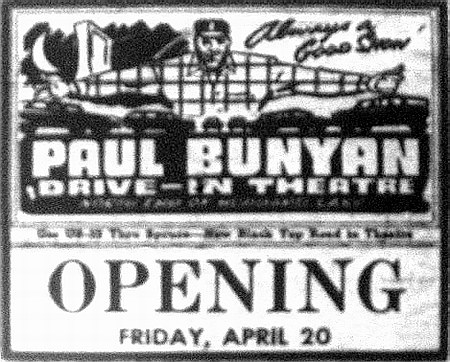 Paul Bunyan Drive-In Theatre - OPENING AD 1956