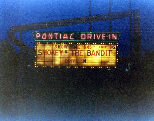 Pontiac Drive-In Theatre - MARQUEE 1977 FROM GREG MCGLONE