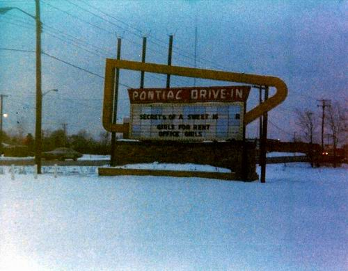 Pontiac Drive-In Theatre - MARQUEE 1976 FROM GREG MCGLONE